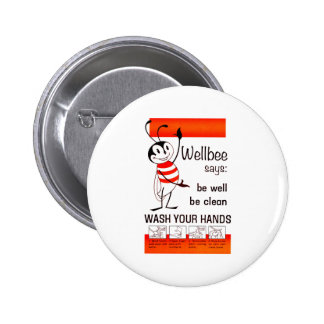 Wellbee CDC WASH YOUR HANDS Advertisement Poster 6 Cm Round Badge