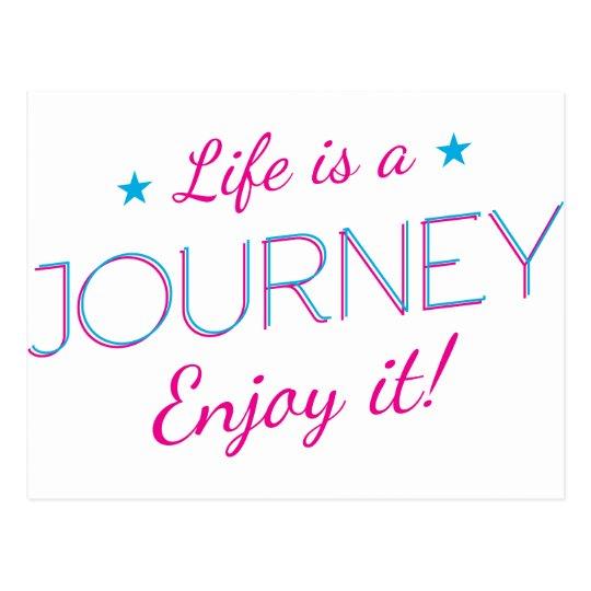 Wellcoda Life Is A Journey Fun Enjoy It Postcard