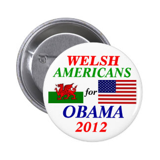 Welsh americans for Obama 6 Cm Round Badge