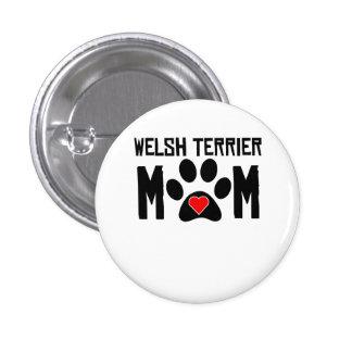 Welsh Terrier Mom Pinback Button