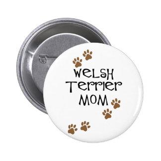 Welsh Terrier Mum for Welsh Terrier Dog Moms Button