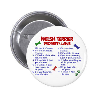 WELSH TERRIER Property Laws 2 Buttons
