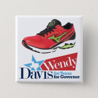Wendy Davis for Governor 15 Cm Square Badge