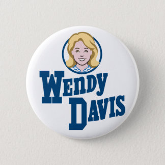 Wendy Davis for Texas Governor 2014 6 Cm Round Badge
