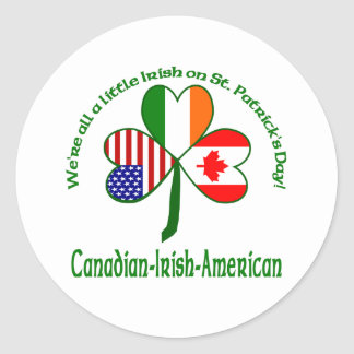 We're all a little Irish - Canada Round Sticker