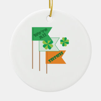 Were All Irish Double-Sided Ceramic Round Christmas Ornament