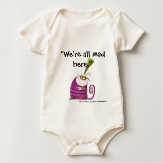 We're all mad here bodysuits