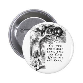 We're all mad here - Cheshire cat 6 Cm Round Badge