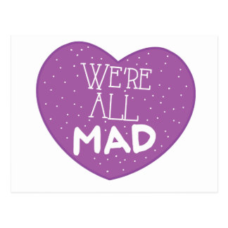 we're all mad purple heart postcard