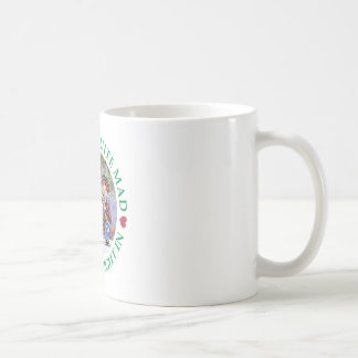 We're All Quite Mad, You;ll Fit Right In! Basic White Mug
