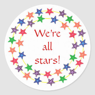 We're all stars! stickers, with colorful stars classic round sticker