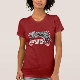 were-BITCH Tee Shirt