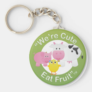 We're Cute, Eat Fruit Key Ring