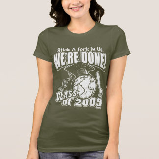 We're Done 2009 Graduation Shirt Gifts