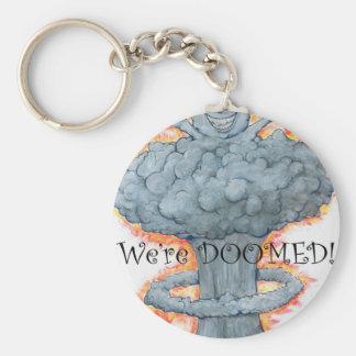 We're DOOMED! Basic Round Button Key Ring