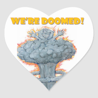 We're Doomed! Heart Sticker