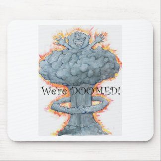 We're DOOMED! Mouse Pad