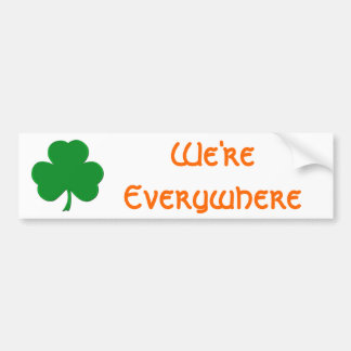 We're Everywhere Bumper Sticker