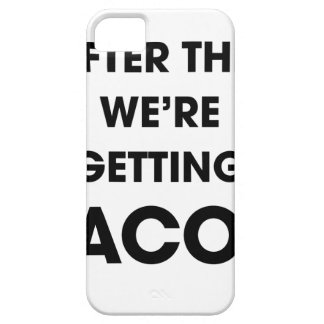 We're Getting Tacos iPhone 5 Cases
