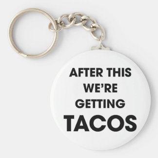 We're Getting Tacos Key Ring