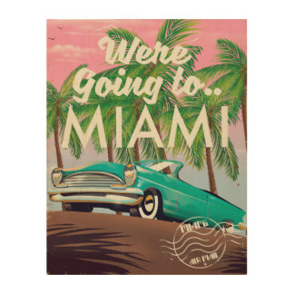 Were going to Miami Wood Print