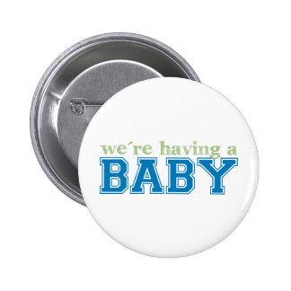We're Having a Baby! 6 Cm Round Badge