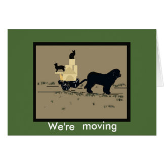We're Moving~  Greeting  Card