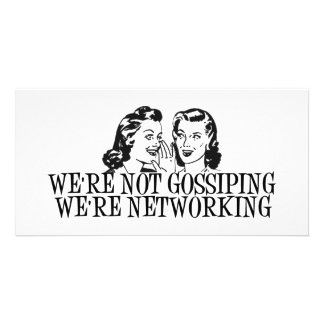 We're Not Gossiping We're Networking B&W Photo Card Template
