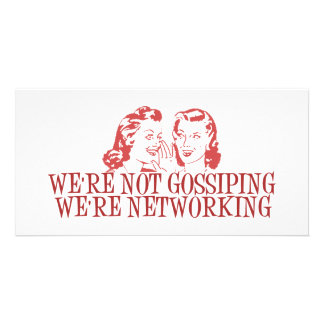 We're Not Gossiping Were Networking Personalized Photo Card