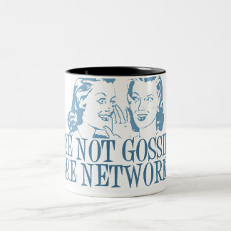 We're Not Gossipping We're Networking Blue Two-Tone Coffee Mug