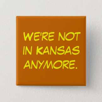We're not in Kansas anymore office space button