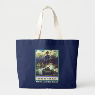 We're On Our Way Large Tote Bag