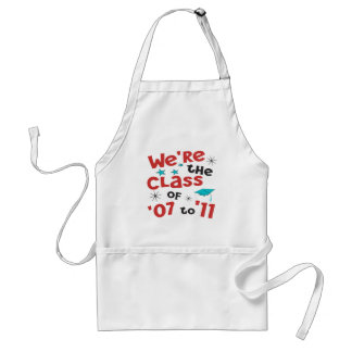 We're the Class of 07 to 11 Adult Apron