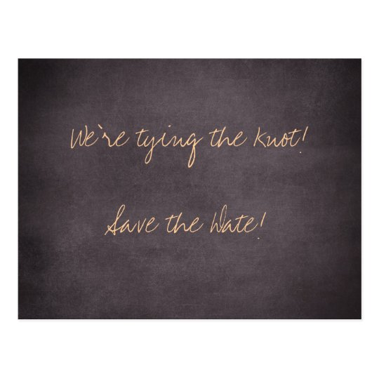 We're tying the knot-Save the Date Cards