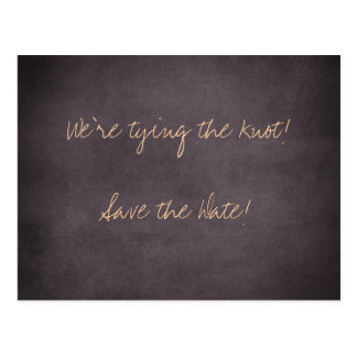 We're tying the knot-Save the Date Cards Postcard