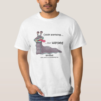 WereSlug - Oddly appealing but warped T-Shirt