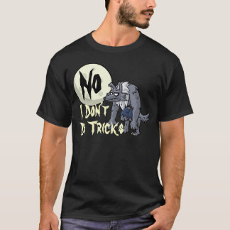 Werewolves Don't Do Tricks Shirt