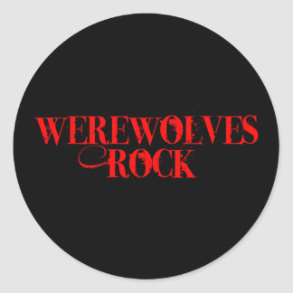 Werewolves Rock Classic Round Sticker