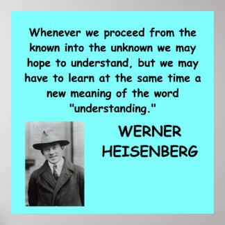 Werner Heisenberg quote Poster
