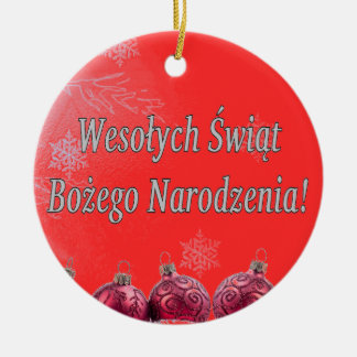 Wesołych Świąt ...! Merry Christmas in Polish wf Ceramic Ornament