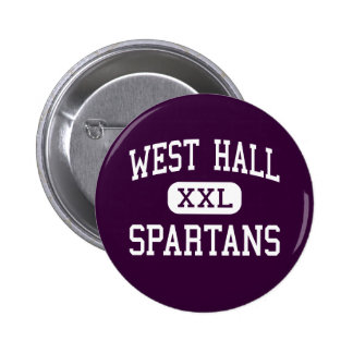 West Hall - Spartans - High - Oakwood Georgia 6 Cm Round Badge