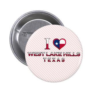 West Lake Hills Texas Pinback Button