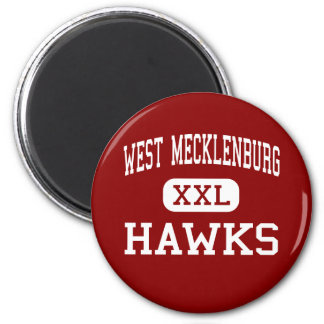 West Mecklenburg - Hawks - High - Charlotte Fridge Magnet