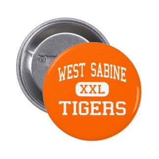 West Sabine - Tigers - High - Pineland Texas Pinback Buttons