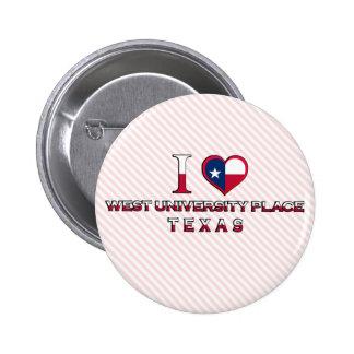 West University Place Texas Pinback Buttons