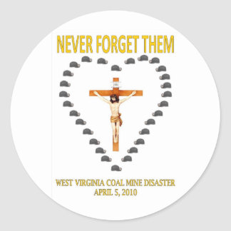 WEST VIRGINIA COAL MINE DISASTER CLASSIC ROUND STICKER