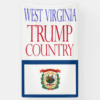 WEST VIRGINIA is TRUMP COUNTRY  2016 Banner