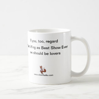West Wing: Best Show Ever! Coffee Mug