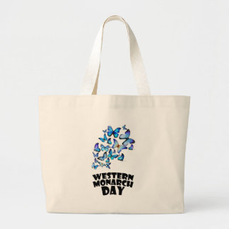 Western Monarch Day - Appreciation Day Large Tote Bag