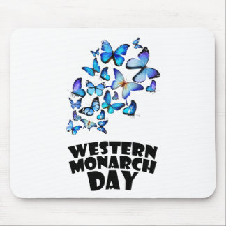 Western Monarch Day - Appreciation Day Mouse Pad